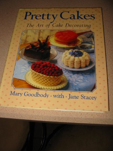 9780517677292: Pretty Cakes: The Art of Cake Decorating