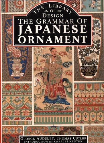 Grammar of Japanese Ornament: Studio Library of Decorative Art: Audsley, G. A.;Cutter, T. W.