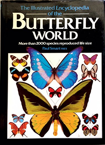9780517679722: Illustrated Encyclopedia of the Butterfly World