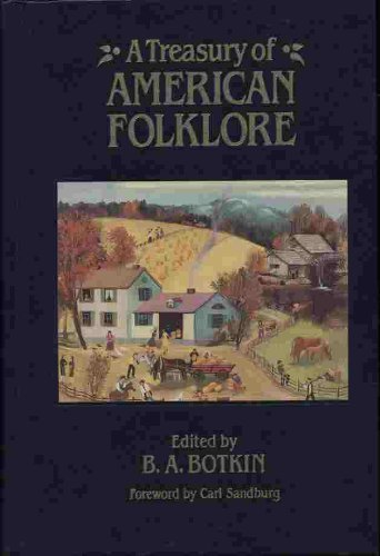 Treasury of American Folklore: Deluxe Edition
