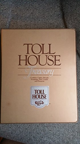 Toll House Treasury Cookbook (0517680149) by Nestle