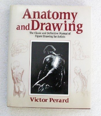 9780517680186: Anatomy and Drawing: The Classic and Definitive Manual of Figure Drawing for Artists