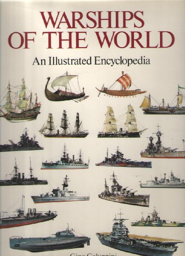 Warships of the World: An Illustrated Encyclopedia: Gino Galuppini