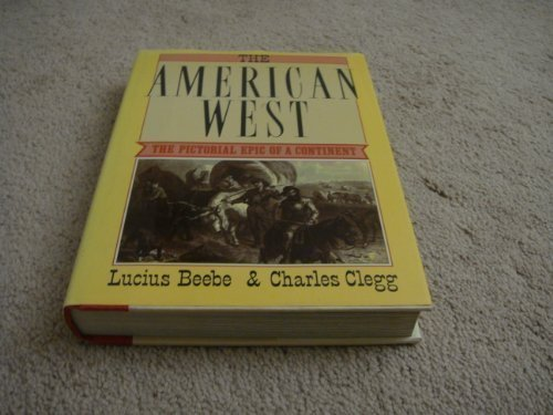 9780517683569: The American West: The Pictorial Epic of a Continent