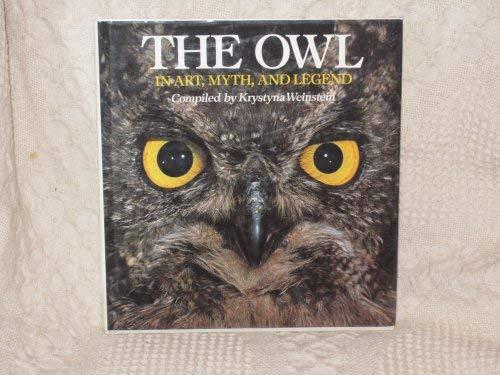 9780517684757: The Owl: In Art Myth & Legend