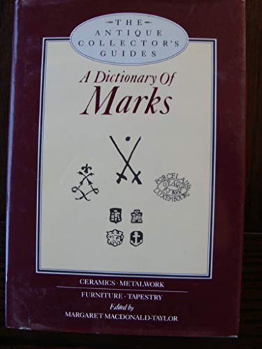 9780517684764: Dictionary of Marks (Antique Collectors Guides)
