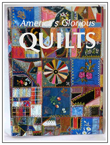 9780517686119: America's Glorious Quilts