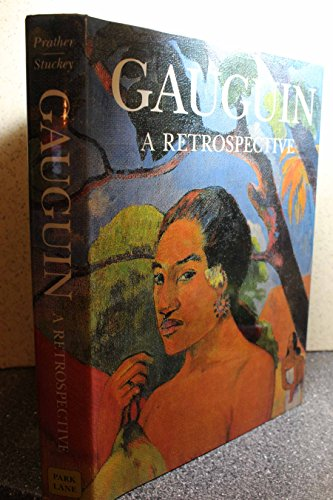 Gauguin: A Retrospective: Paul Gauguin