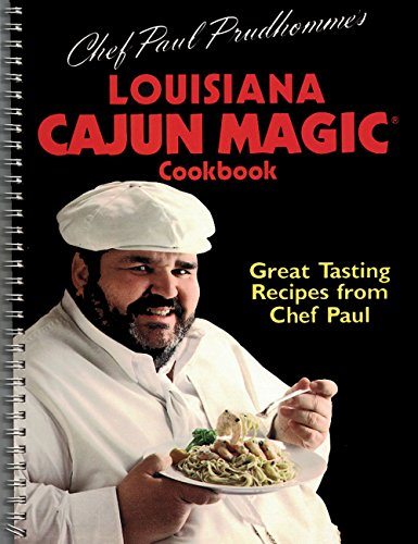 Chef Paul Prudhomme's Louisiana Cajun Magic (R) Cookbook (0517686422) by Paul Prudhomme
