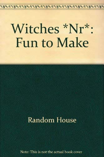 Witches *NR*: Fun to Make (9780517687932) by Random House