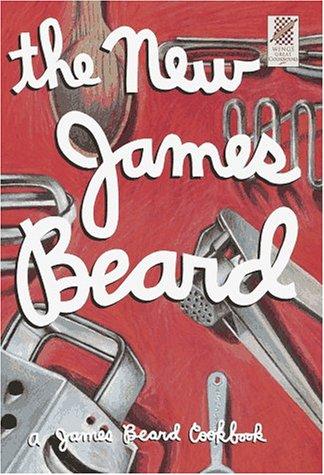The New James Beard: Beard, James