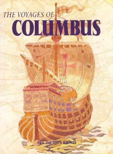 Voyages of Columbus: Rex Rienits
