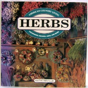 9780517691267: American Country Living: Herbs