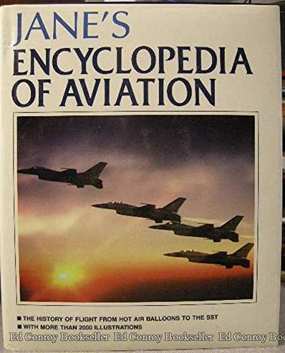 JANE'S ENCYCLOPEDIA OF AVIATION. Compiled and Edited By Michael J. H. Taylor.