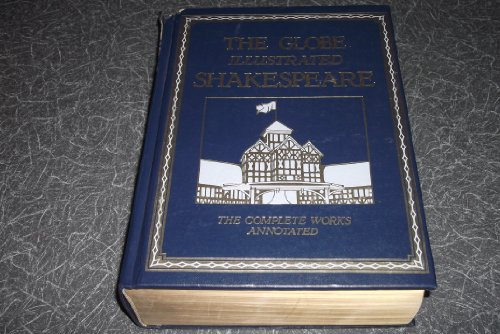 9780517692035: The Globe Illustrated Shakespeare. The complete works annotated – Deluxe Edition