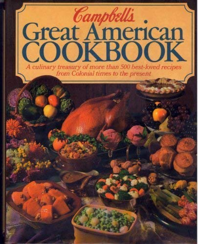 9780517692417: Campbell's Great American Cookbook