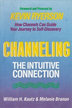 9780517692462: Channeling: The Intuitive Connection