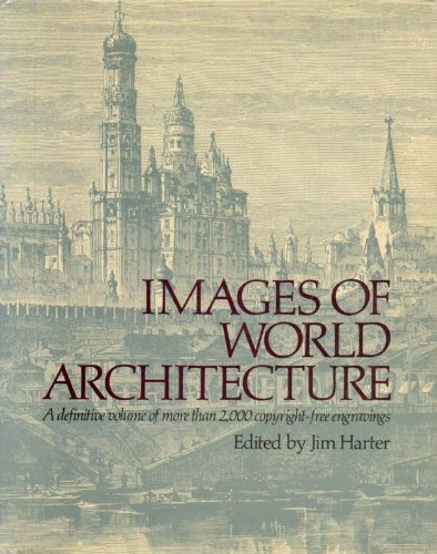 9780517692578: Images of World Architecture: A Definitive Volume of More Than 2,000 Copyright-Free Engravings