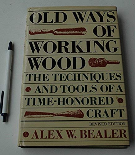 9780517693131: Old Ways of Woodworking