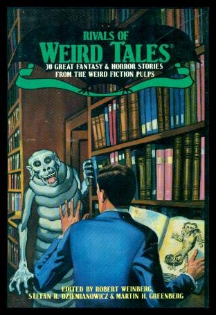 9780517693315: Rivals of Weird Tales: 30 Great Fantasy and Horror Stories from the Weird Fiction Pulps