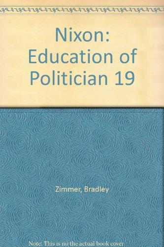 9780517694350: Nixon: Education of Politician 19