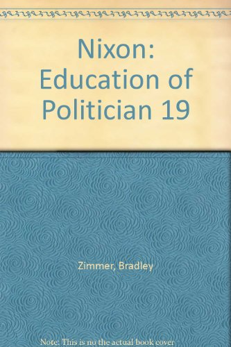 Nixon: Education of Politician 19: Bradley Zimmer