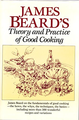 9780517695258: James Beard's Theory & Practice of Good Cooking