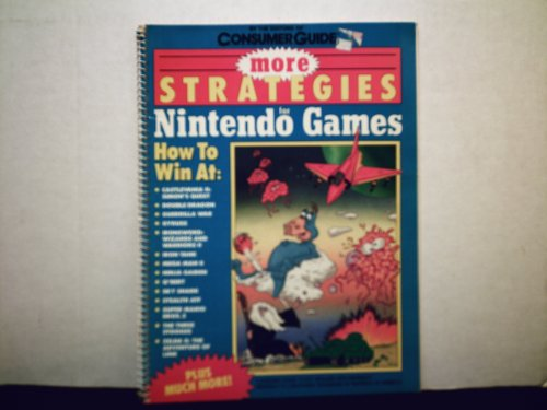 More Strategies for the Nintendo G: Consumer Guide Editors