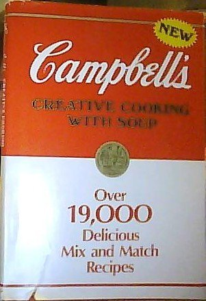 9780517698815: Campbell's Creative Cooking With Soup
