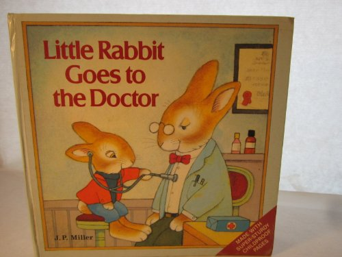 9780517699225: Little Rabbit Goes to the Doctor