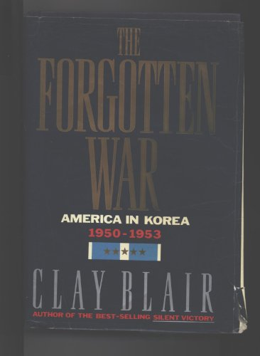 9780517699300: Forgotten War: America in Korea 1950-1953