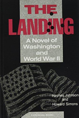 9780517699348: Landing: A Novel of Washington