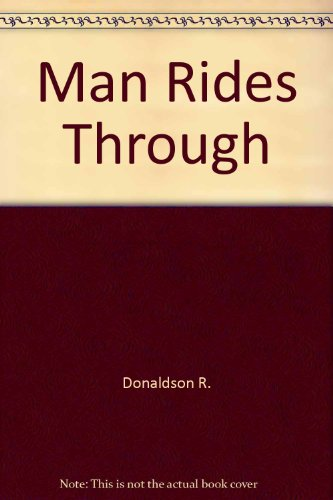 9780517699355: A Man Rides Through
