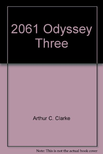 9780517699508: 2061 Odyssey Three