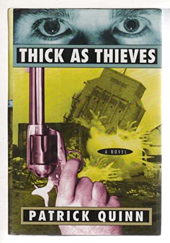 Thick As Thieves: Patrick Quinn