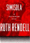 Simisola: Rendell, Ruth *SIGNED by author*
