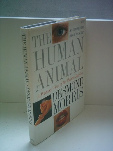 9780517700907: The Human Animal: A Personal View of the Human Species