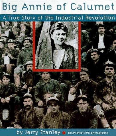 9780517700976: Big Annie of Calumet: A True Story of the Industrial Revolution