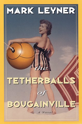9780517701010: The Tetherballs of Bougainville: A Novel