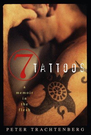 9780517701720: 7 Tattoos: A Memoir in the Flesh