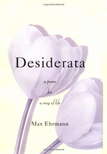 9780517701836: Desiderata: A Poem for a Way of Life