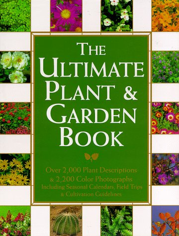 9780517701898: The Ultimate Plant & Garden Book