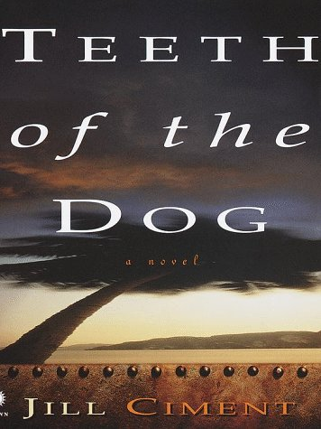 9780517702024: Teeth of the Dog: A Novel