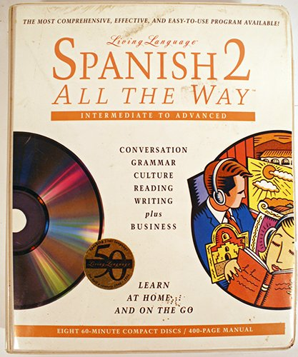 9780517702178: Living Language Spanish 2 All The Way (Intermediate to Advanced): Book & 8 CD Edition (Vol 2)