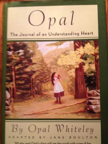 9780517702611: Opal: The Journal of an Understanding Heart