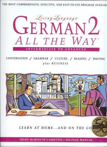 9780517702703: LL (tm) German 2 All The Way (tm): cassette (Living Language Series) (Vol 2)