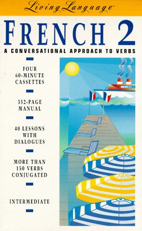 9780517703007: LL French 2: A Conversational Approach to Verbs (Cassette/Book Package) (Living Language)
