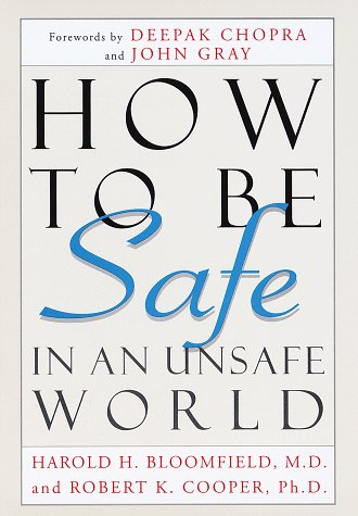 9780517703083: How to Be Safe in an Unsafe World: The Only Guide to Inner Peace and Outer Security