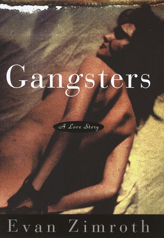 Gangsters: Zimroth, Evan