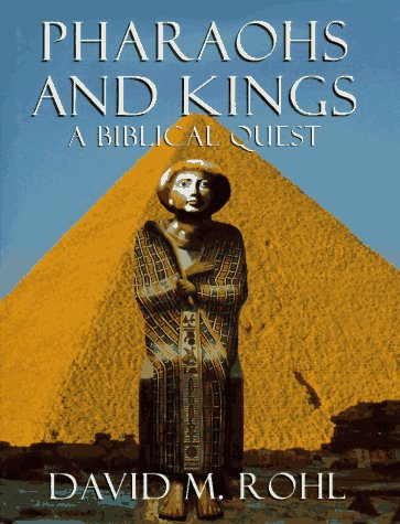 9780517703151: Pharaohs And Kings: A Biblical Quest